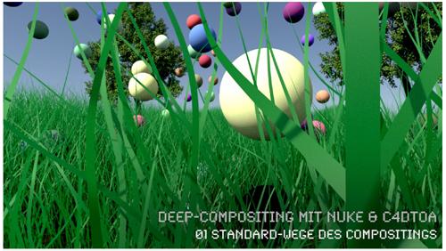 Deep-Compositing Workflow zwischen Cinema 4D Arnold (C4DtoA) und Nuke