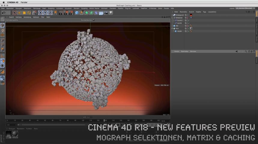 CINEMA 4D R18 - New Features Preview - MoGraph Selektionen, Matrix & Caching